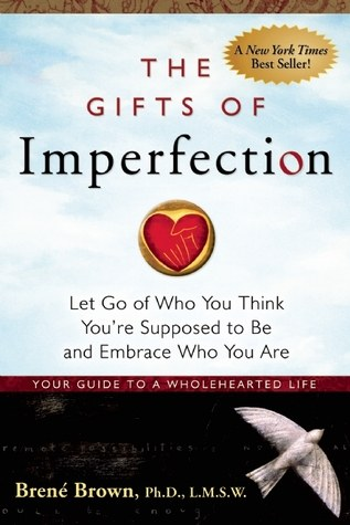 the gifts of imperfection.jpg